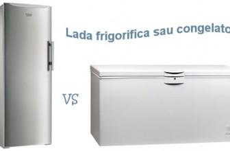 Lada frigorifica sau congelator?